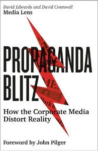 Picture of Propaganda Blitz: How the Corporate Media Distort Reality