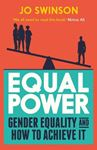Picture of Equal Power: Gender Equality and How to Achieve It