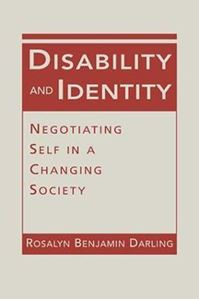 Picture of Disability and Identity: Negotiating Self in a Changing Society