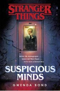 Picture of Stranger Things: Suspicious Minds: The First Official Novel
