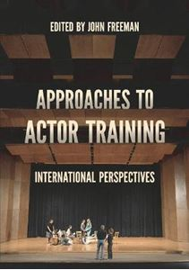 Picture of Approaches to Actor Training: International Perspectives