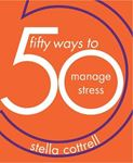 Picture of 50 Ways to Manage Stress