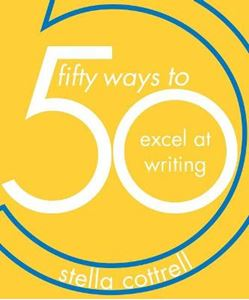 Picture of 50 Ways to Excel at Writing