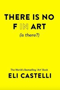 Picture of There is No F in ART (is there?)