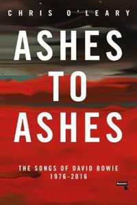 Picture of Ashes to Ashes: The Songs of David Bowie, 1976-2016