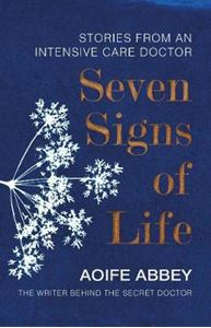Picture of Seven Signs of Life: Stories from an Intensive Care Doctor