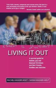 Picture of Living it Out: A Survival Guide for Lesbian, Gay and Bisexual Christians and Their Friends, Families and Churches