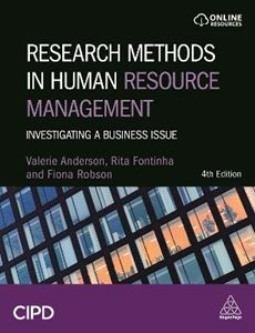 Picture of Research Methods in Human Resource Management: Investigating a Business Issue