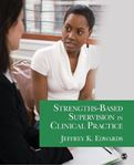 Picture of Strengths-based Supervision In Clinical Practice