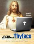 Picture of Jesus on Thyface: Social Networking for the Modern Messiah