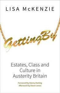 Picture of Getting By: Estates, Class and Culture in Austerity Britain