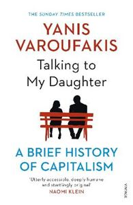 Picture of Talking to My Daughter About the Economy: A Brief History of Capitalism