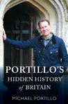 Picture of Portillo's Hidden History of Britain