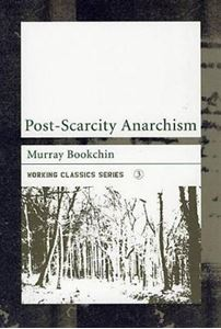 Picture of Post-scarcity Anarchism
