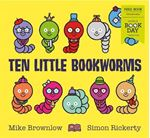 Picture of Ten Little Bookworms: World Book Day 2019