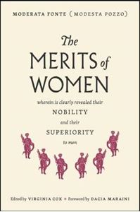 Picture of Merits of Women: Wherein Is Revealed Their Nobility and Their Superiority to Men
