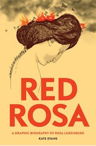 Picture of Red Rosa: A Graphic Biography of Rosa Luxemburg