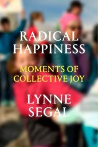 Picture of Radical Happiness: Moments of Collective Joy