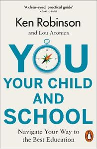 Picture of You, Your Child and School: Navigate Your Way to the Best Education