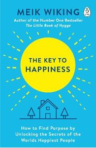 Picture of Key to Happiness: How to Find Purpose by Unlocking the Secrets of the World's Happiest People
