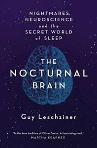 Picture of Nocturnal Brain: Tales of Nightmares and Neuroscience