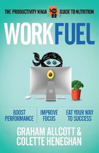 Picture of Work Fuel: The Productivity Ninja Guide to Nutrition