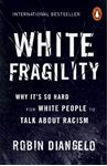 Picture of White Fragility: Why It's So Hard for White People to Talk About Racism