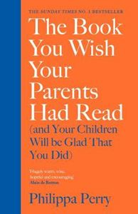 Picture of Book You Wish Your Parents Had Read (and Your Children Will Be Glad That You Did)
