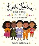 Picture of Little Leaders: Bold Women in Black History