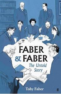 Picture of Faber & Faber: The Untold History of a Great Publishing House
