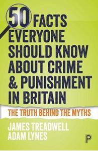 Picture of 50 Facts Everyone Should Know about Crime and Punishment in Britain