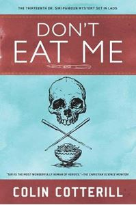Picture of Don't Eat Me: A Dr. Siri Paiboun Mystery #13