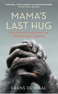 Picture of Mama's Last Hug: Animal Emotions and What They Teach Us about Ourselves