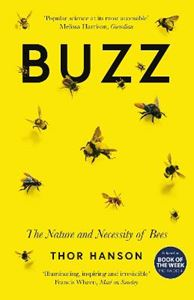 Picture of Buzz: The Nature and Necessity of Bees