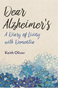 Picture of Dear Alzheimer's: A Diary of Living with Dementia