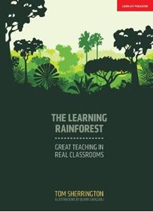 Picture of Learning Rainforest: Great Teaching in Real Classrooms