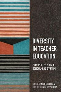 Picture of Diversity in Teacher Education: Perspectives on a school-led system