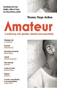 Picture of Amateur: A Reckoning With Gender, Identity and Masculinity