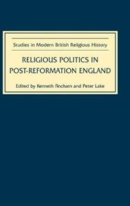 Picture of Religious Politics in Post-Reformation England