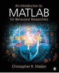 Picture of Introduction to MATLAB for Behavioral Researchers