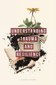 Picture of Understanding Trauma and Resilience