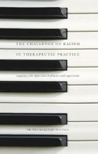 Picture of Challenge of Racism in Therapeutic Practice: Engaging with Oppression in Practice and Supervision