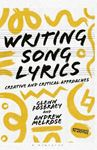 Picture of Writing Song Lyrics: A Creative and Critical Approach