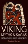 Picture of Viking Myths & Sagas: Retold from Ancient Norse Texts