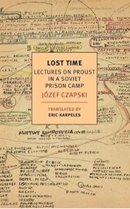 Picture of Lost Time: Lectures On Proust In A Soviet Prison Camp