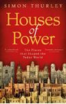 Picture of Houses of Power: The Places that Shaped the Tudor World