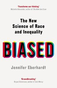 Picture of Biased: The new science of race and inequality