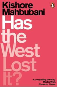 Picture of Has the West Lost It?: A Provocation