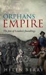 Picture of Orphans of Empire: The Fate of London's Foundlings