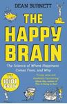 Picture of Happy Brain: The Science of Where Happiness Comes From, and Why